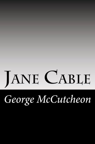 Jane Cable: McCutcheon, George Barr