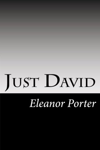 Just David (Paperback): Eleanor H Porter