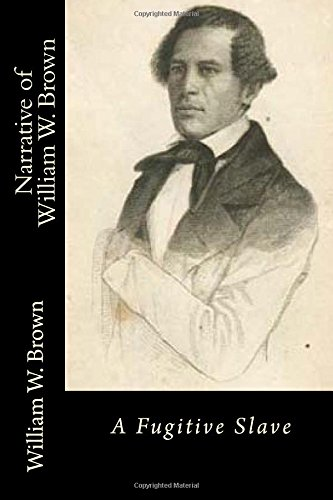 9781502862037: Narrative of William W. Brown A Fugitive Slave