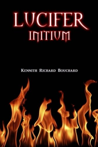 9781502866301: Lucifer: Initium (Lucifer: The Untold Saga) (Volume 1)