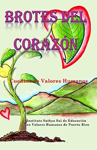 Brotes del Corazon: Cuentos de Valores Humanos: Issevhpr, Educare