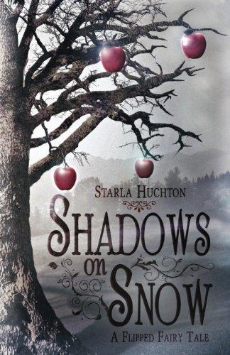 9781502876546: Shadows on Snow: A Flipped Fairy Tale (Flipped Fairy Tales)
