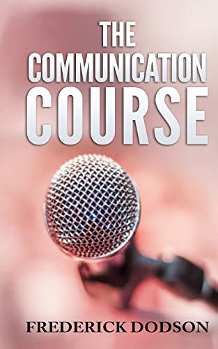 9781502877895: The Communication Course