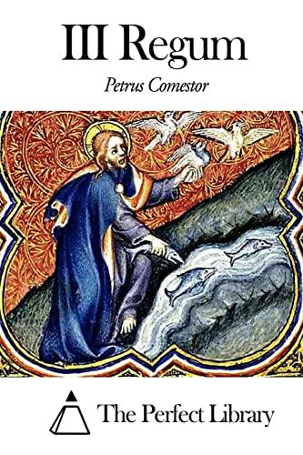 Historia Scholastica - III Regum (Paperback): Petrus Comestor