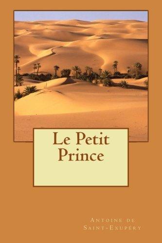 Le Petit Prince (French Edition): Antoine de Saint-Exupà ry