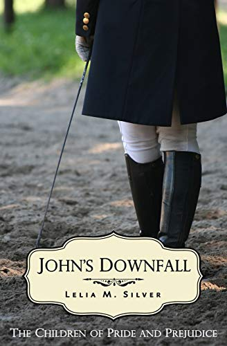John's Downfall: Silver, Lelia M.