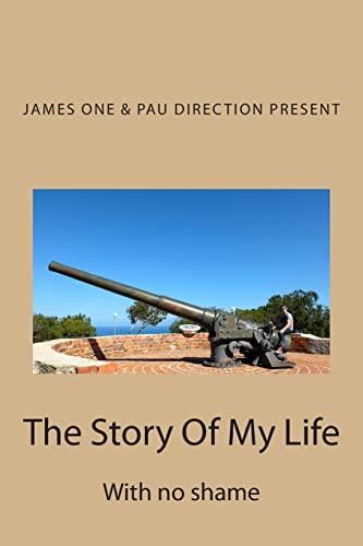 The Story Of My Life: With no: Pau Bielsa Mialet