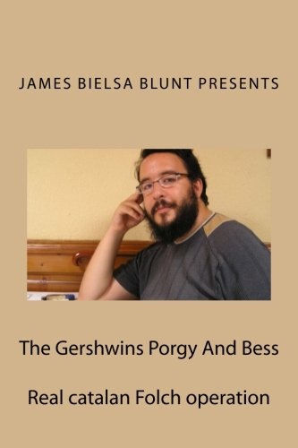 The Gershwins Porgy And Bess: Real catalan: Pau Bielsa Mialet