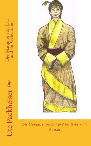 9781502880444: Die Marquise von Dai und ihr Geheimnis: Volume 2 (Die Recherchen des Journalisten Paul Zimmermann)