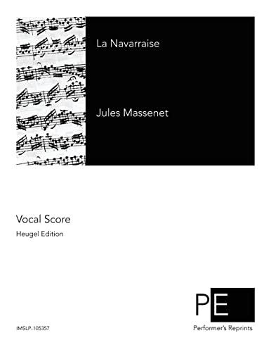 La Navarraise (Paperback): Jules Claretie, Henri