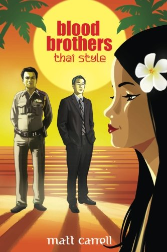 9781502880802: Blood Brothers... Thai Style