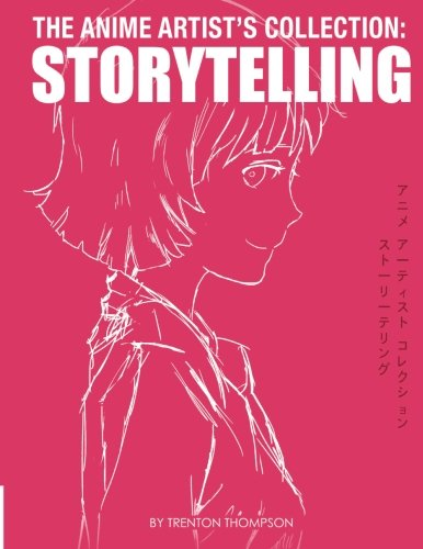 9781502881120: The Anime Artists Collection: Storytelling: Volume 1