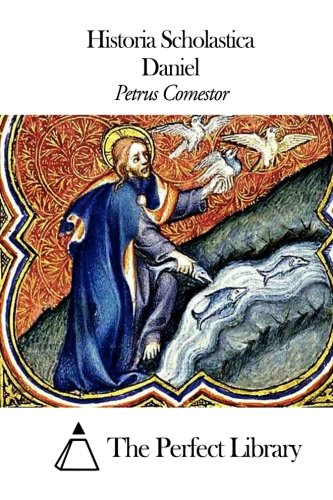 Historia Scholastica - Daniel (Paperback): Petrus Comestor