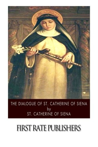 9781502885456: The Dialogue of St. Catherine of Siena