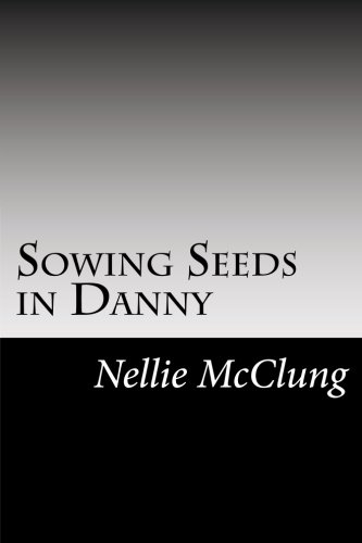 9781502887849: Sowing Seeds in Danny