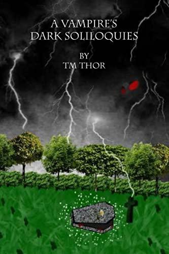 A Vampire's Dark Soliloquies: Thor, TM