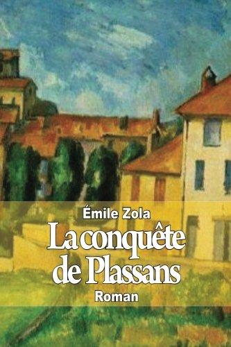 La conquête de Plassans (French Edition): Émile Zola