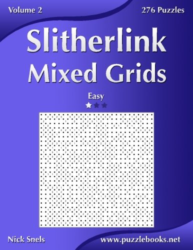 9781502892126: Slitherlink Mixed Grids - Easy - Volume 2 - 276 Puzzles