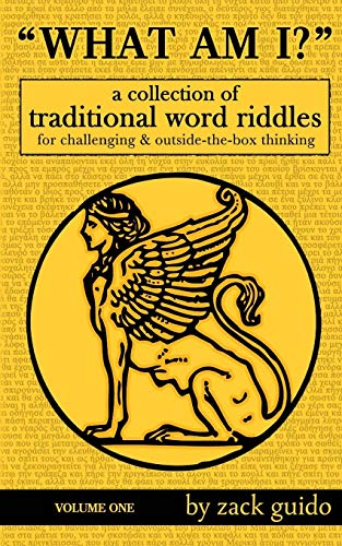 9781502896667: What Am I?: A Collection Of Traditional Word Riddles - Volume One (Volume 1)