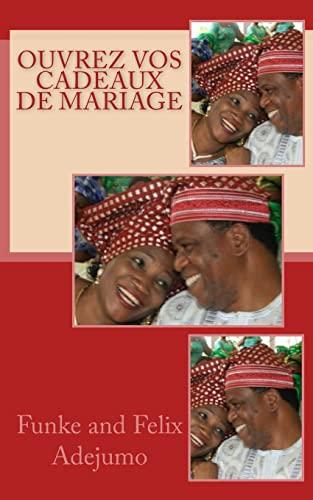 Ouvrez vos cadeaux de mariage (Paperback): Funke & Felix