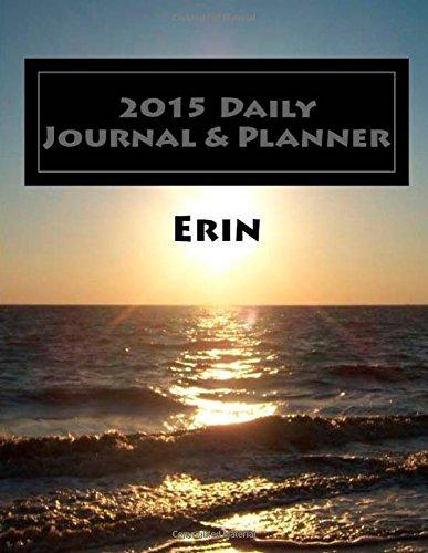 9781502899057: 2015 Daily Journal & Planner - ERIN