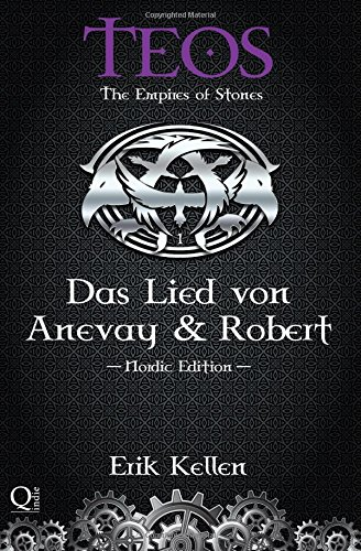 9781502900197: Das Lied von Anevay & Robert: Nordic Edition: Volume 1 (TEOS - The Empires of Stones)