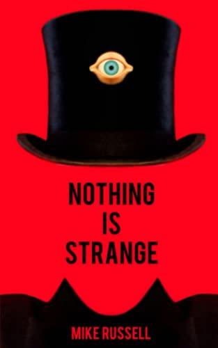 9781502901088: Nothing Is Strange