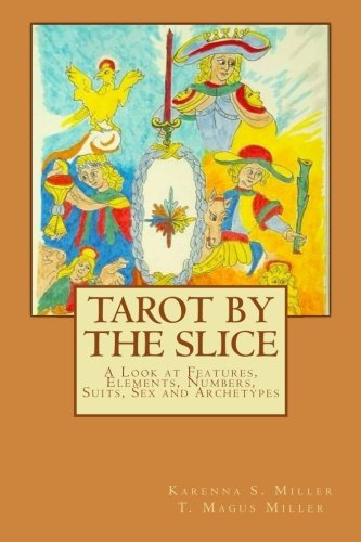Tarot by the Slice: A Look at: Karenna S Miller