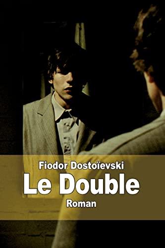 9781502904690: Le Double