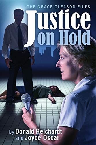 9781502912336: Justice On Hold (The Grace Gleason Files) (Volume 1)