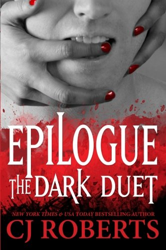 9781502913852: Epilogue | The Dark Duet (Platinum Edition) (Volume 3)