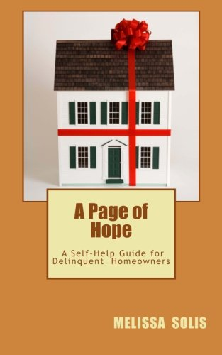 9781502914545: A Page of Hope: A Self Help Guide for Delinquent Homeowners