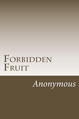 9781502922175: Forbidden Fruit: A Classic Victorian Erotic Novel (Victorian Erotica Series)