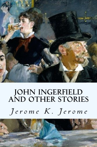 9781502922564: John Ingerfield and Other Stories