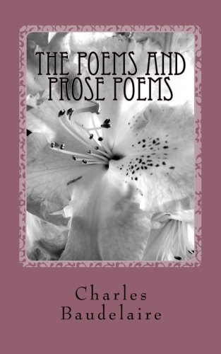 9781502923202: The poems and prose poems
