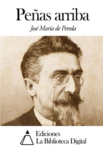 9781502925312: Peñas arriba (Spanish Edition)