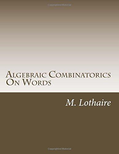 9781502925695: Algebraic Combinatorics On Words