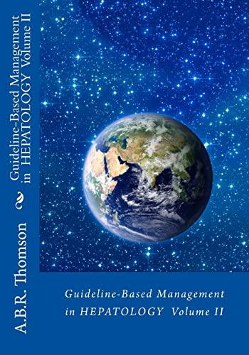 9781502928078: Guideline-Based Management in Hepatology (Volume 2)
