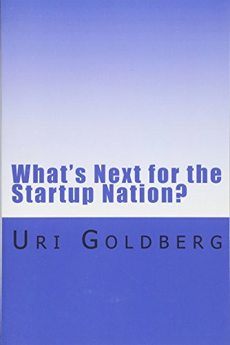 9781502928542: What's Next for the Startup Nation?: A blueprint for sustainable innovation