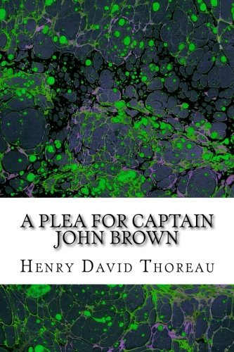 9781502930279: A Plea for Captain John Brown: (Henry David Thoreau Classics Collection)