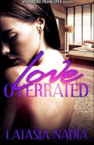 Love Overrated: Nadia, Latasia