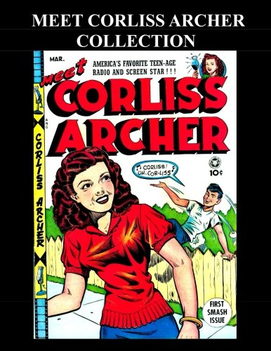 Meet Corliss Archer Collection: 3 Issues: (#1: Therrian, Kari A