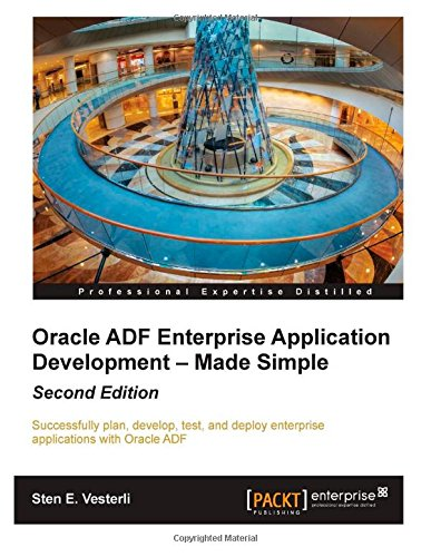 9781502939968: Oracle ADF Enterprise Application Development ? Made Simple: Second Edition