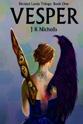 9781502941244: Vesper: It's something that grows - manifests - but only if it's aware of you and you're aware of it. (Divided Lands) (Volume 1)