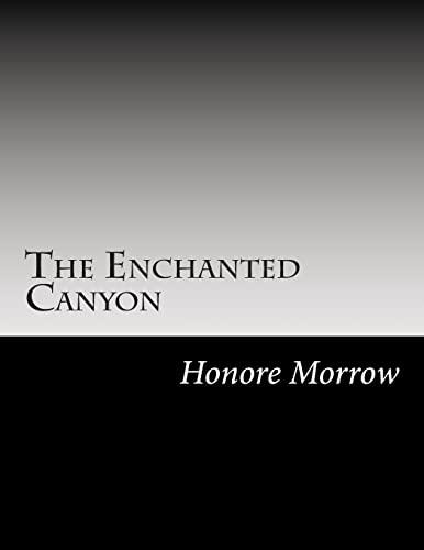 9781502945488: The Enchanted Canyon