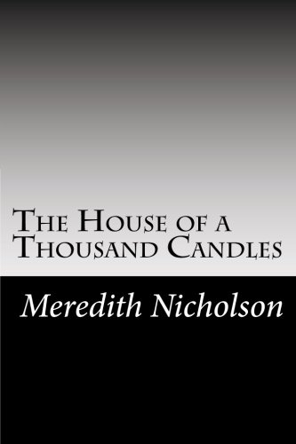 The House of a Thousand Candles: Nicholson, Meredith