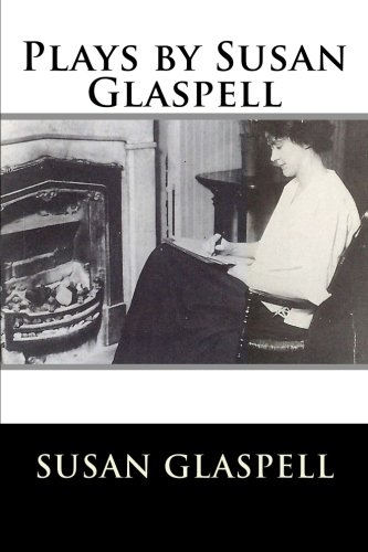 9781502949936: Plays by Susan Glaspell