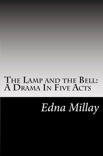 9781502950956: The Lamp and the Bell: A Drama In Five Acts