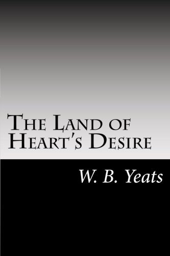 9781502950994: The Land of Heart's Desire