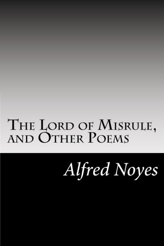 9781502951045: The Lord of Misrule, and Other Poems